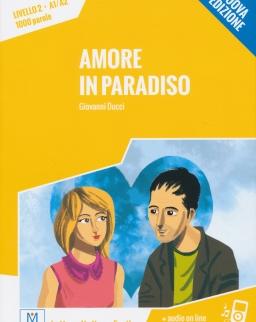 Amore in Paradiso + Audio On Line  (Livello 2 - A1/A2 - 1000 parole)