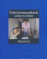 Üzleti kommunikáció szóban és írásban - Francia