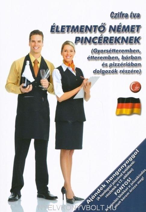 Életmentő Német pincéreknek