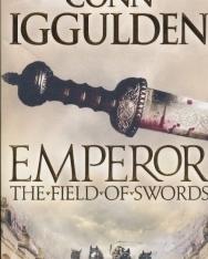 Conn Iggulden: Emperor - The Field of Swords