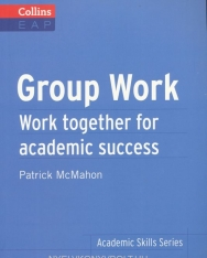 Collins EAP - Group Work - Work Together for Academic Success