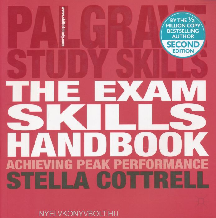 The Exam Skills Handbook - Achieving Peak Performance - Palgrave Study Skills