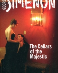 Georges Simenon: The Cellars of the Majestic