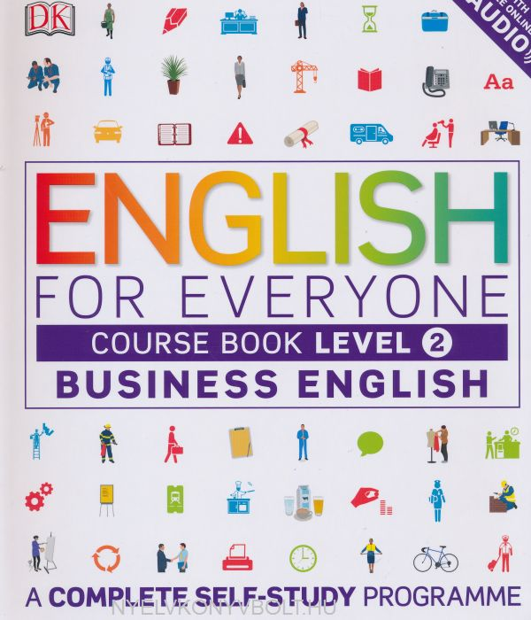English for Everyone Business English Course Book Level 2 with Free Online Audio - A Complete Self-Study Programme