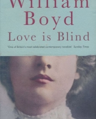 William Boyd: Love is Blind