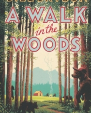 Bill Bryson: A Walk In The Woods: The World's Funniest Travel Writer Takes a Hike