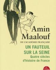 Amin Maalouf: Un fauteuil sur la Seine