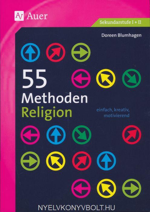 55 Methoden Religion: einfach, kreativ, motivierend