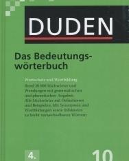 Das Bedeutungswörterbuch (4. Auflage) - Der Duden in 12 Bänden/Band 10
