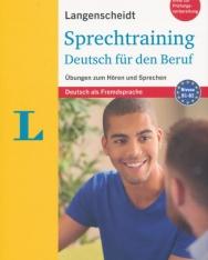 Sprechtraining Deutsch für den Beruf - Übungen zum Hören und Sprechen