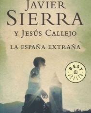 Javier Sierra y Jesús Callejo: La Espańa extrańa