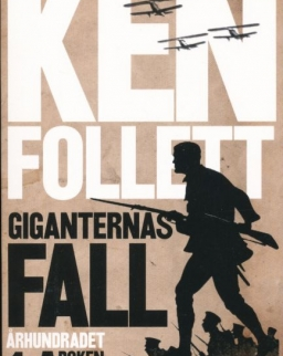 Ken Follett: Giganternas fall - Giganternas fall (del 1)