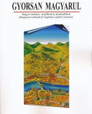 Gyorsan magyarul - Hungarian textbook for beginners and for restarters