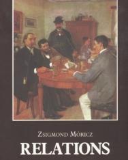 Móricz Zsigmond: Relations (Rokonok angol nyelven)