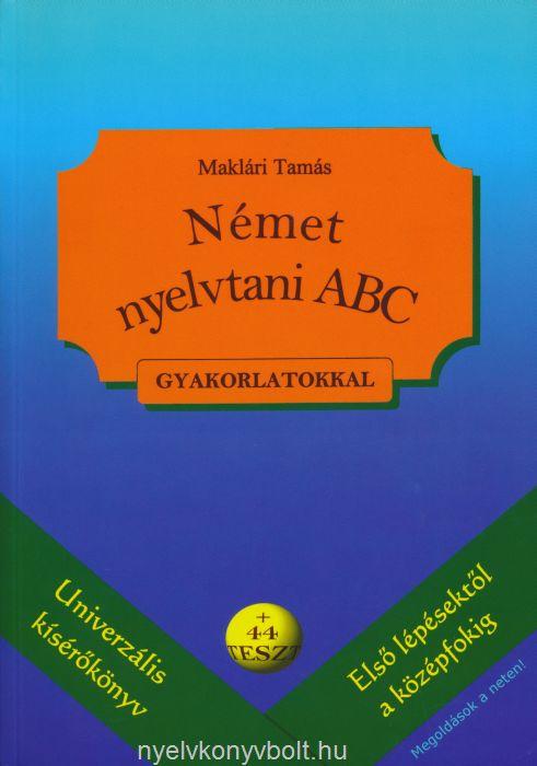 Német nyelvtani ABC gyakorlatokkal + 44 teszt