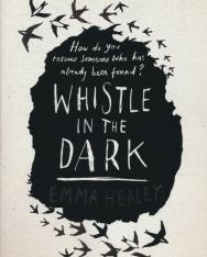 Emma Healey: Whistle in the Dark