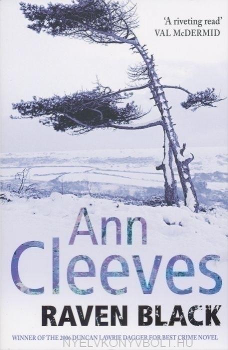 Ann Cleeves: Raven Black (Shetland Quartet 1)