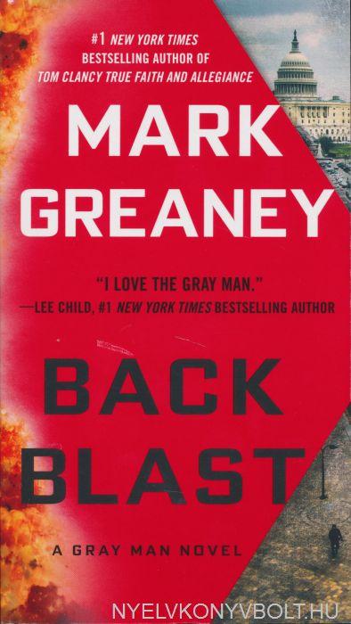 Mark Greaney: Back Blast