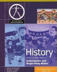 History 20th Century World - Authoritarian and Single-Party States
