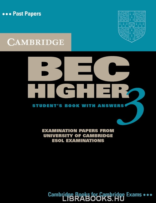 Cambridge BEC Higher 3 Official Examination Past Papers Student's Book with Answers and Audio CD Self-Study Pack