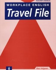Workplace English Travel File Teacher's Manual