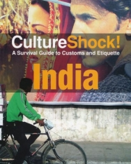Culture Shock! India: A Survival Guide to Customs and Etiquette