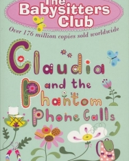 Ann M. Martin: Claudia and the Phantom Phone Calls - The Babysitters Club