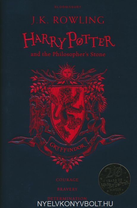J. K. Rowling: Harry Potter and the Philosopher's Stone - Gryffindor Edition