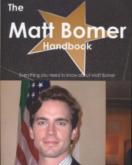 The Matt Bomer Handbook - Everything You Need to Know about Matt Bomer