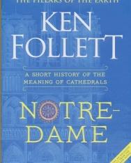 Ken Follett: Notre-Dame