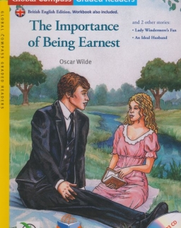 The Importance of Being Earnest with MP3 Audio CD- Global ELT Readers Level B1.2