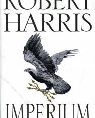 Robert Harris: Imperium - Cicero Trilogy 1