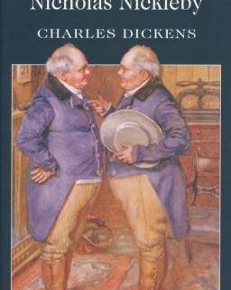 Charles Dickens: Nicholas Nickleby - Wordsworth Classics