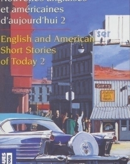 Nouvelles anglaises et américaines d'aujourd'hui 2 / English and American Short Stories of Today 2
