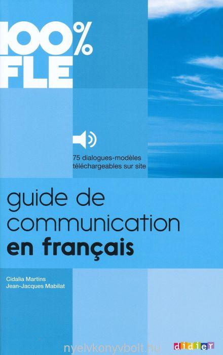 Guide de communication en francais - 100 % FLE