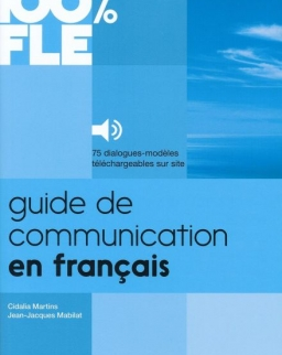 Guide de communication en francais - 100 % FLE