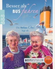 Bergmann, Renate: Besser als Bus fahren: Die Online-Omi legt ab