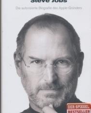 Walter Isaacson: Steve Jobs - Die autorisierte Biografie desApple-Gründers