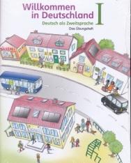 Willkommen in Deutschland - Das Übungsheft – Deutsch als Zweitsprache I und II