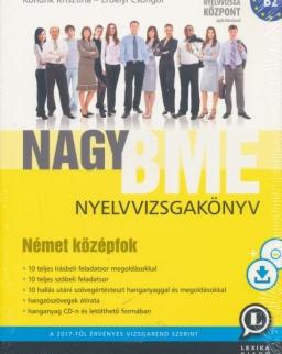 Nagy BME Nyelvvizsgakönyv - Német Középfok (B2) CD melléklettel és letölthető hanganyaggal 3. kiadás