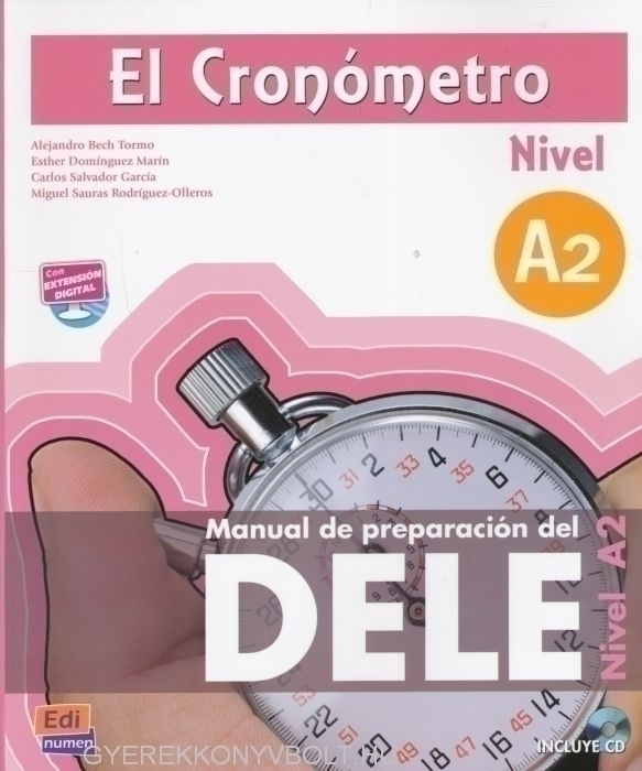 El Cronómetro nivel A2 Manual de preparacion del DELE incluye CD