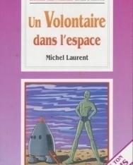 Un volontaire dans l'espace - La Spiga Lectures Trés Facilités (A1-A2)