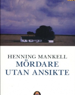 Henning Mankell: Mördare utan ansikte (Kurt Wallander Serie del. 1)