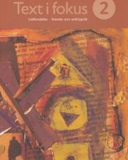 Text i fokus 2 - Läsförstaelse - Svenska som adrasprak