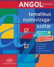 Angol-magyar tematikus nyelvvizsgaszótár A1-A2-B1-B2 + Hangosszótár + Szótárnet hozzáférés