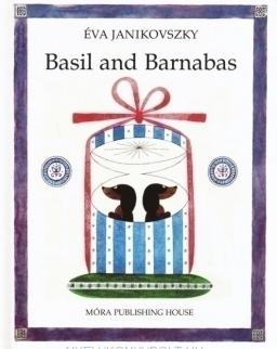 Janikovszky Éva: Basil and Barnabas (Bertalan és Barnabás angol nyelven)