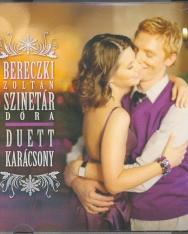 Szinetár Dóra - Bereczki Zoltán: Duett karácsony