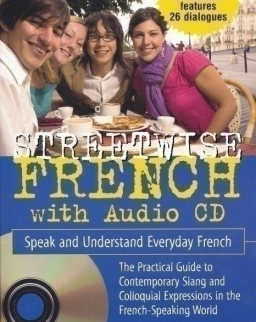 Streetwise French with Audio CD - Speak and Understand Everyday French