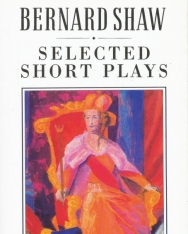 George Bernard Shaw: Selected Short Plays