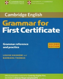 Cambridge English Grammar for First Certificate - Grammar Reference and Practice